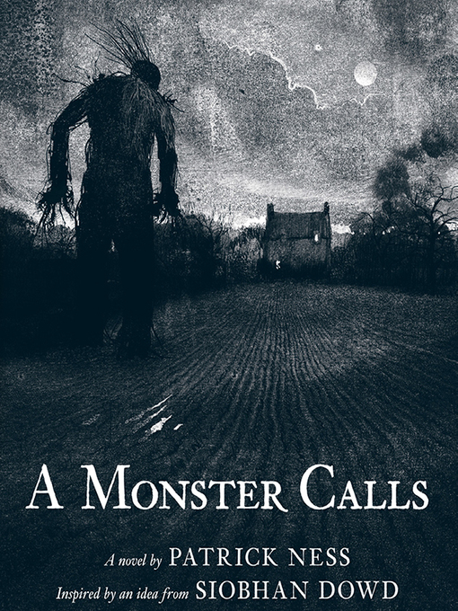 Title details for A Monster Calls by Patrick Ness - Wait list