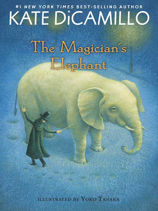 Title details for The Magician's Elephant by Kate DiCamillo - Available