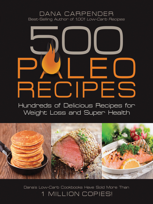 Title details for 500 Paleo Recipes by Dana Carpender - Available