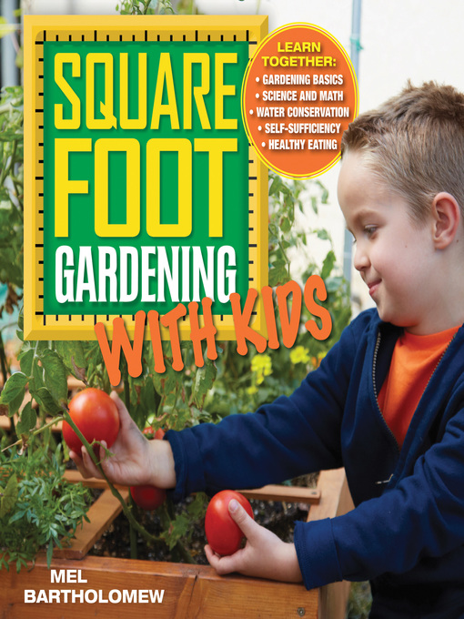 Title details for Square Foot Gardening with Kids by Mel Bartholomew - Wait list