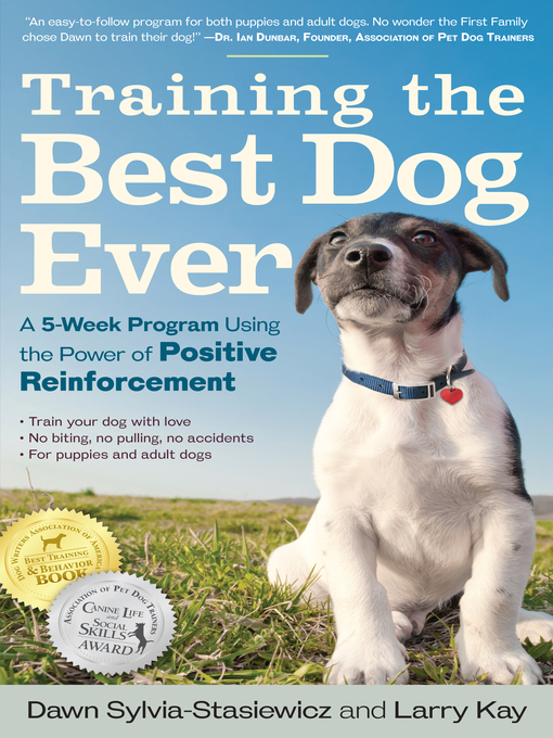 Title details for Training the Best Dog Ever by Larry Kay - Wait list