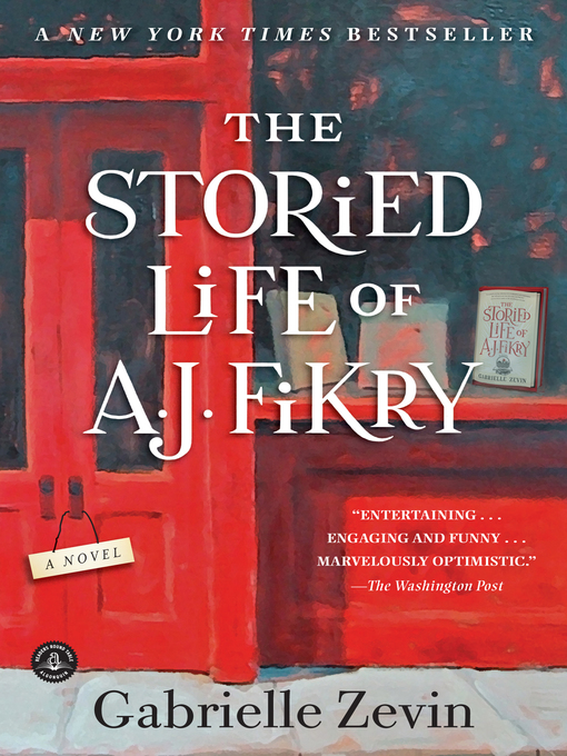 Title details for The Storied Life of A. J. Fikry by Gabrielle Zevin - Available