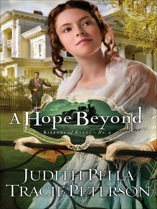 Title details for A Hope Beyond by Judith Pella - Available
