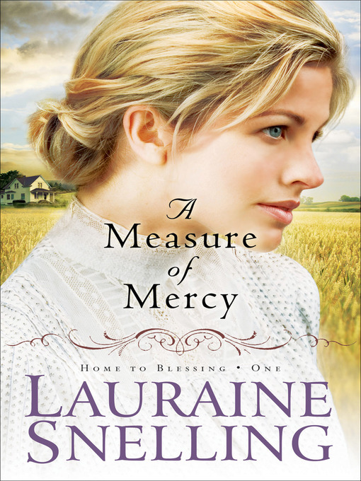Title details for A Measure of Mercy by Lauraine Snelling - Available