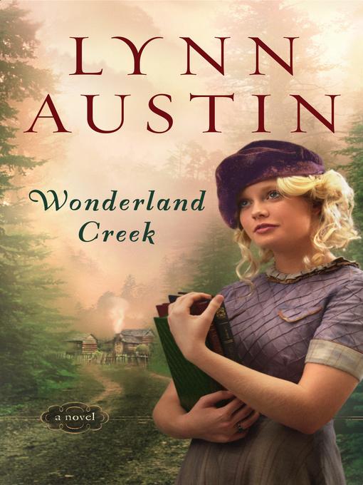 Title details for Wonderland Creek by Lynn Austin - Wait list