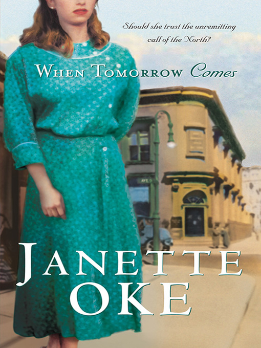 Title details for When Tomorrow Comes by Janette Oke - Available