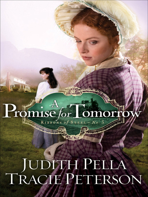 Title details for A Promise for Tomorrow by Judith Pella - Available