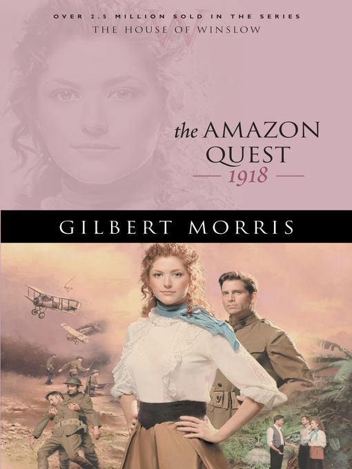 Title details for The Amazon Quest by Gilbert Morris - Available