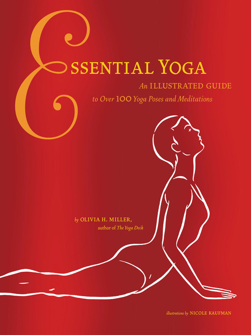 Title details for Essential Yoga by Olivia H. Miller - Available
