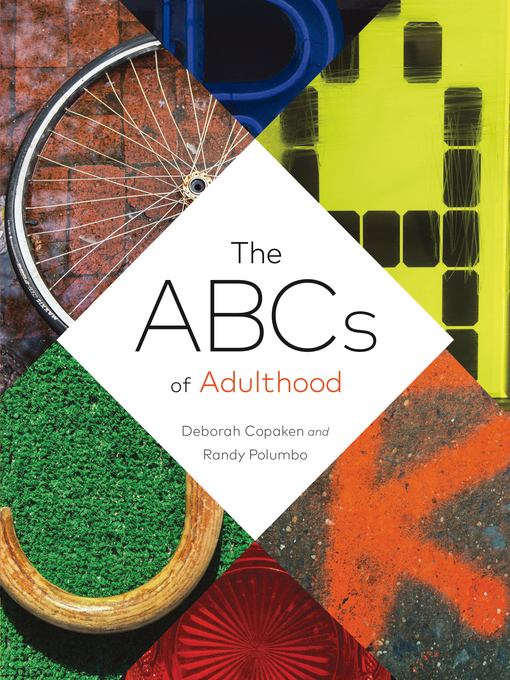 Title details for The ABCs of Adulthood by Deborah Copaken - Wait list
