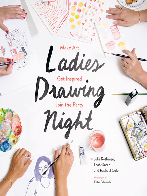 Title details for Ladies Drawing Night by Julia Rothman - Wait list