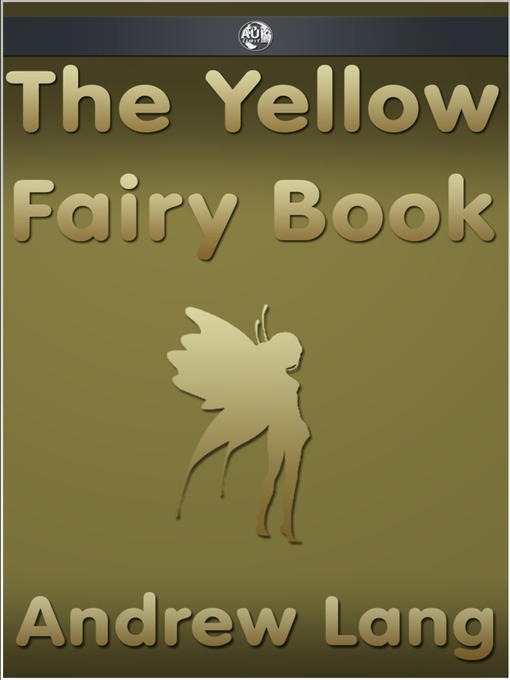 Title details for The Yellow Fairy Book by Andrew Lang - Available