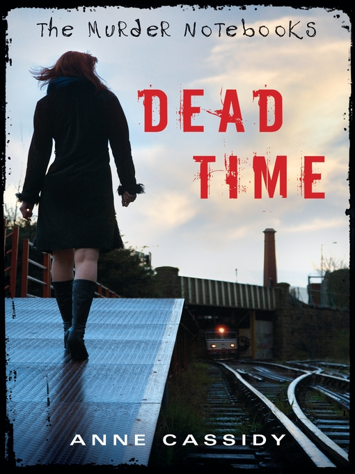 Title details for Dead Time by Anne Cassidy - Available