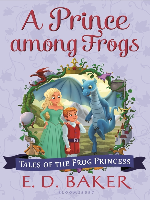 Title details for A Prince among Frogs by E. D. Baker - Available