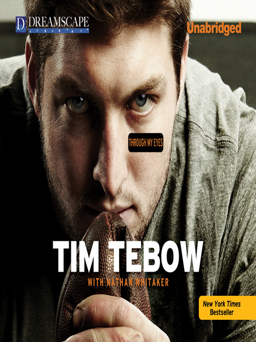 Title details for Through My Eyes by Tim Tebow - Available