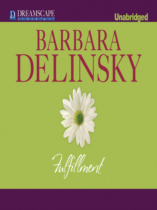 Title details for Fulfillment by Barbara Delinsky - Available