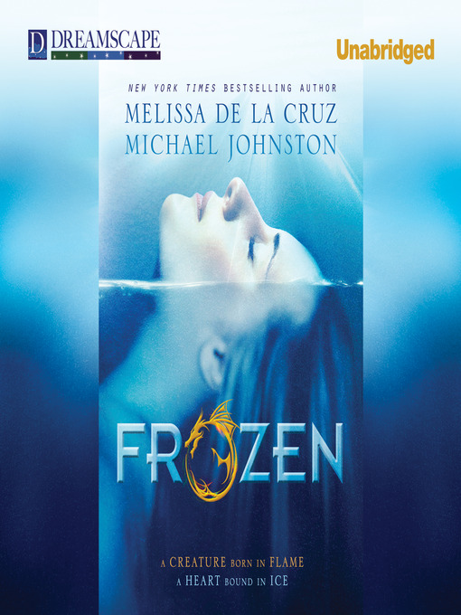 Title details for Frozen by Melissa de la Cruz - Available