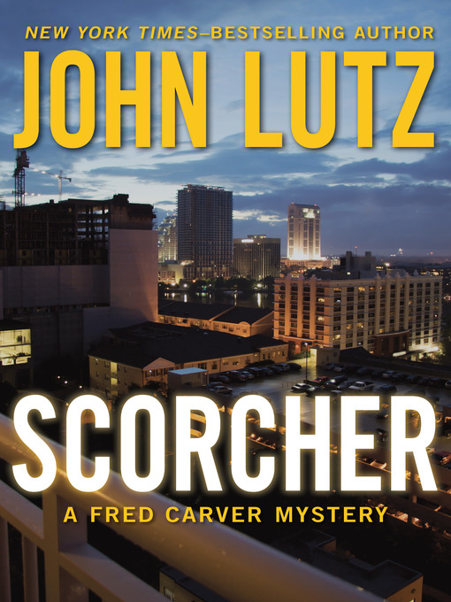 Title details for Scorcher by John Lutz - Available