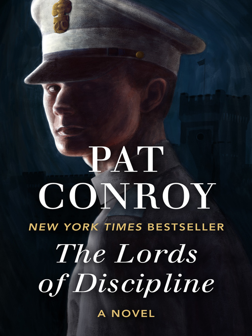 Title details for The Lords of Discipline by Pat Conroy - Wait list