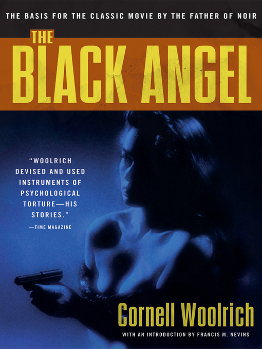 Title details for The Black Angel by Cornell Woolrich - Available