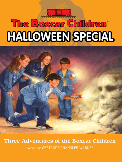 Title details for The Boxcar Children Halloween Special by Gertrude  C. Warner - Available