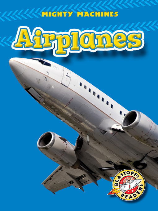 Title details for Airplanes by Mary Lindeen - Available