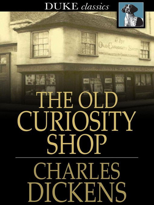 Title details for The Old Curiosity Shop by Charles Dickens - Wait list