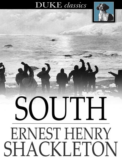 Title details for South by Ernest Henry Shackleton - Wait list