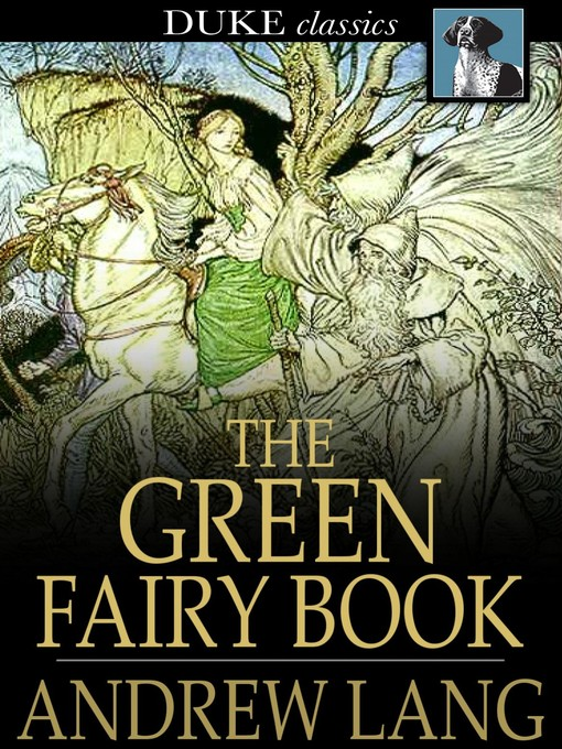 Title details for The Green Fairy Book by Andrew Lang - Wait list