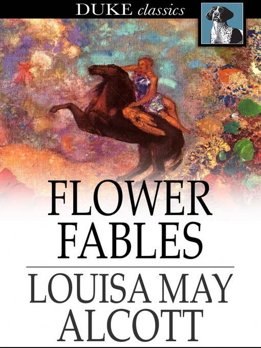 Title details for Flower Fables by Louisa May Alcott - Wait list