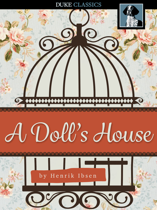 Title details for A Doll's House by Henrik Ibsen - Wait list