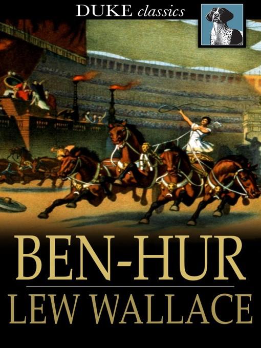 Title details for Ben-Hur by Lew Wallace - Wait list