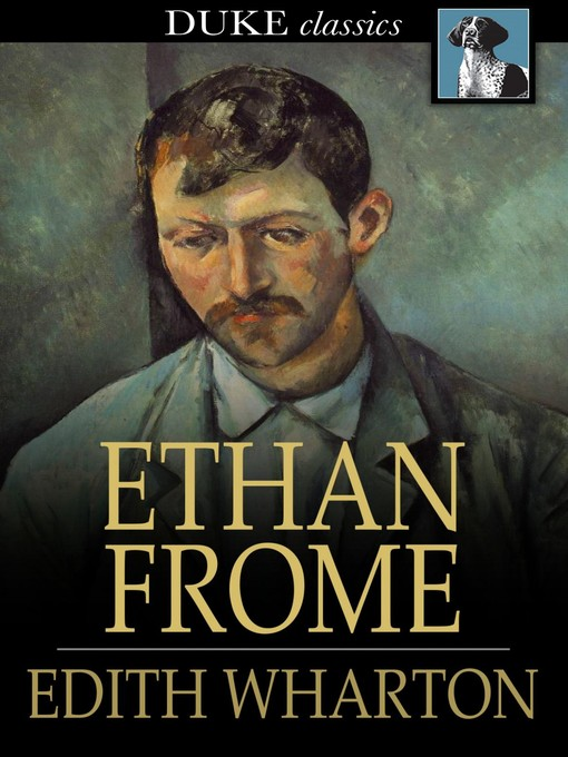 Title details for Ethan Frome by Edith Wharton - Available