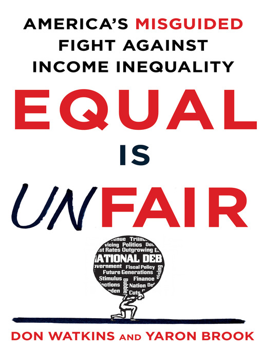 Title details for Equal Is Unfair by Don Watkins - Available