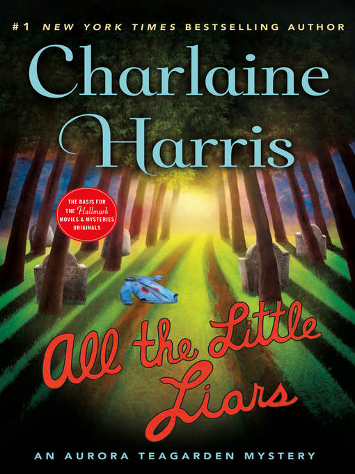 Title details for All the Little Liars by Charlaine Harris - Wait list
