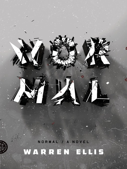 Title details for Normal by Warren Ellis - Wait list
