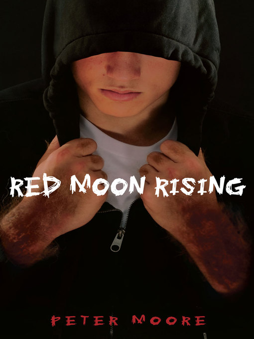 Title details for Red Moon Rising by Peter Moore - Available