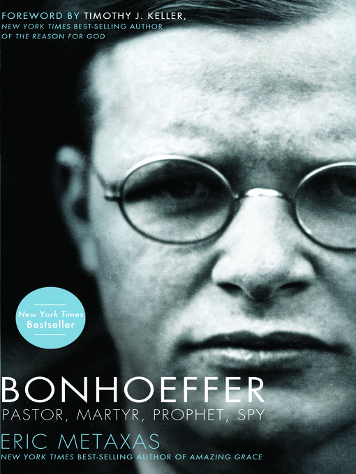 Title details for Bonhoeffer by Eric Metaxas - Wait list
