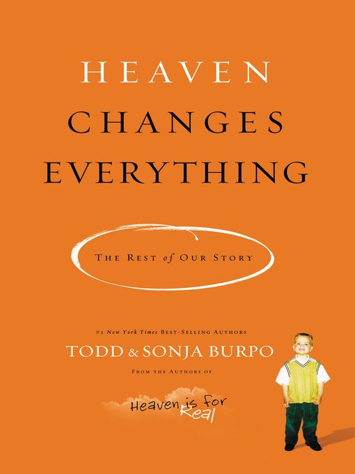 Title details for Heaven Changes Everything by Todd Burpo - Wait list