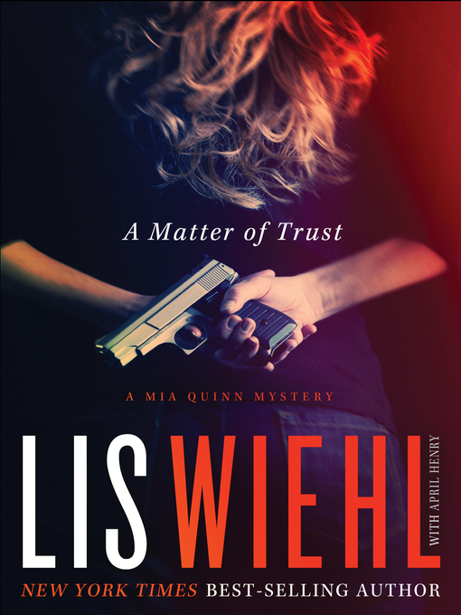 Title details for A Matter of Trust by Lis Wiehl - Available