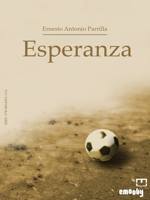 Title details for Esperanza by Ernesto Antonio Parrilla - Available
