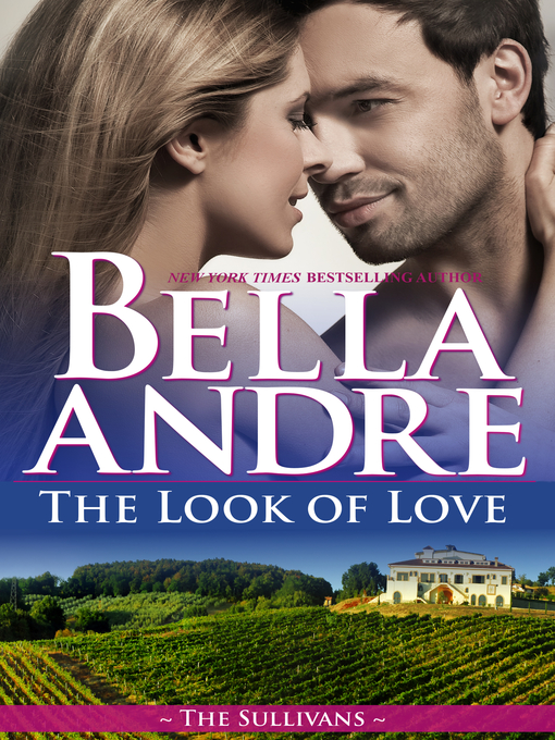 Title details for The Look of Love by Bella Andre - Wait list