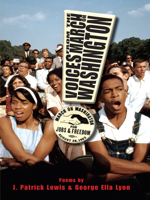 Title details for Voices from the March on Washington by J. Patrick Lewis - Available