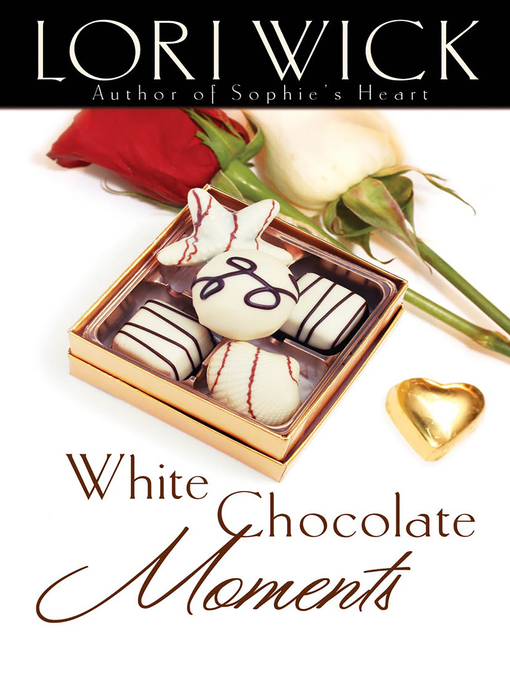 Title details for White Chocolate Moments by Lori Wick - Available