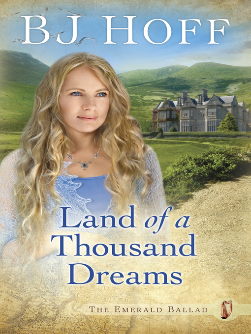 Title details for Land of a Thousand Dreams by BJ Hoff - Wait list