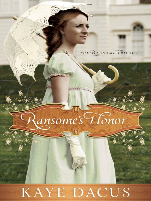 Title details for Ransome's Honor by Kaye Dacus - Available