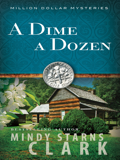 Title details for A Dime a Dozen by Mindy Starns Clark - Available