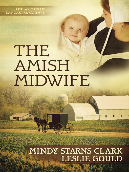 Title details for The Amish Midwife by Mindy Starns Clark - Available