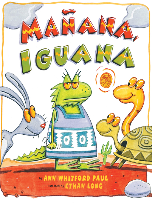 Title details for Manana, Iguana by Ann Whitford Paul - Available