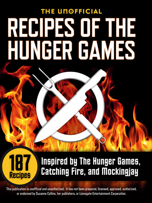 Title details for The Unofficial Recipes of The Hunger Games by Rockridge University Press - Available